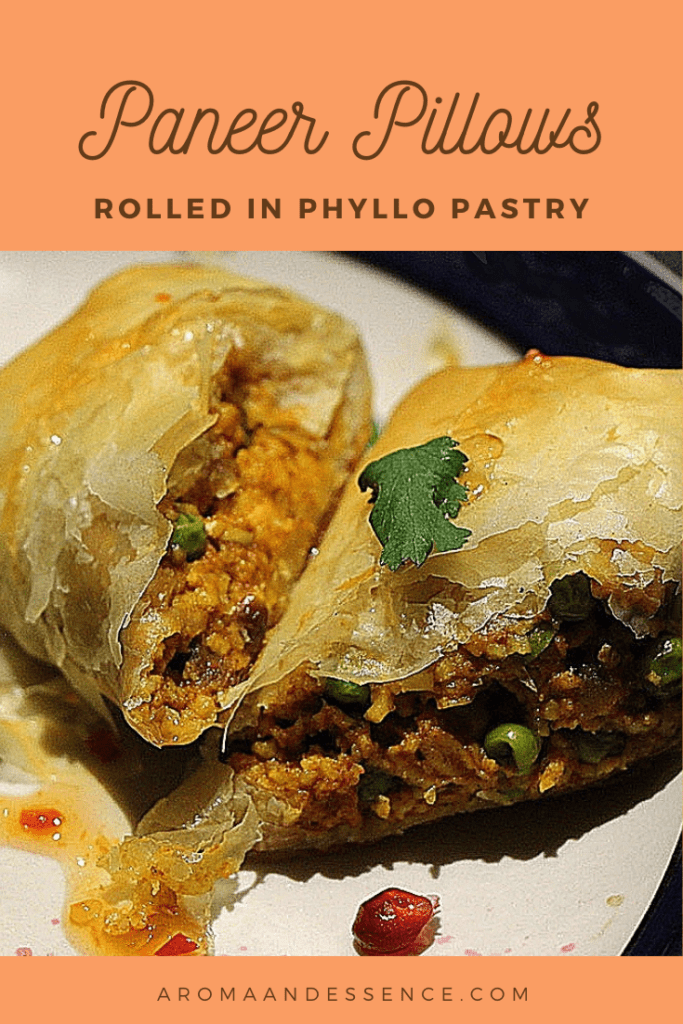 The Perfect Phyllo Pastry Paneer Pillows