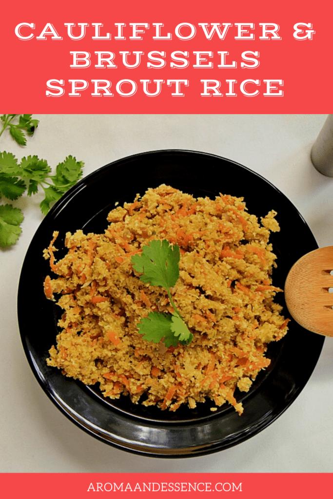 Cauliflower & Brussels Sprout Rice
