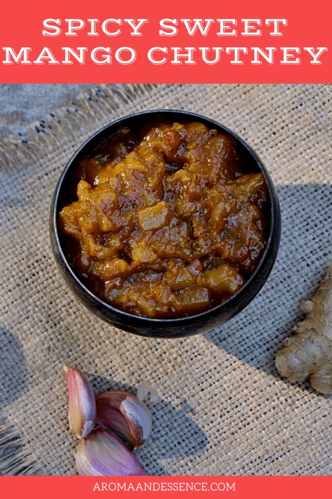 Sweet Spicy Mango Chutney